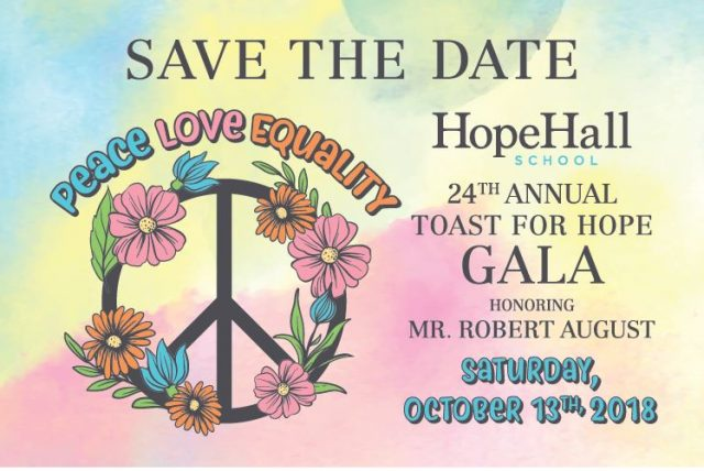 Hope Hall's 24th Annual Toast for Hope Gala – October 13, 2018